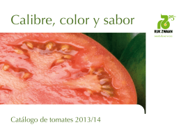 Calibre, color y sabor