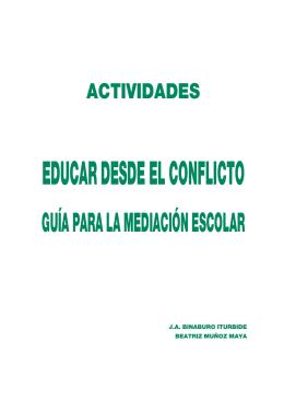 Educar desde el conflicto - Guía para la mediación escolar