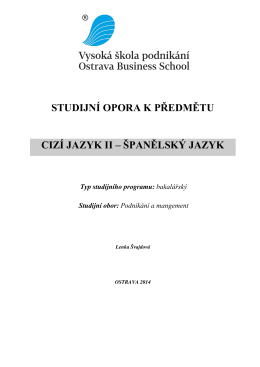 Studijní opora Španělský jazyk III.