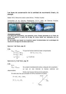 Las leyes de conservación de la cantidad de movimiento lineal y la