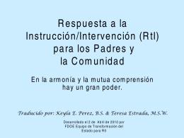 Respuesta a la Instrucción/Intervención (RtI) para los Padres y la