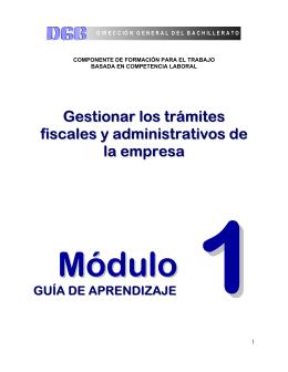 Gestionar los trámites fiscales y administrativos de la empresa