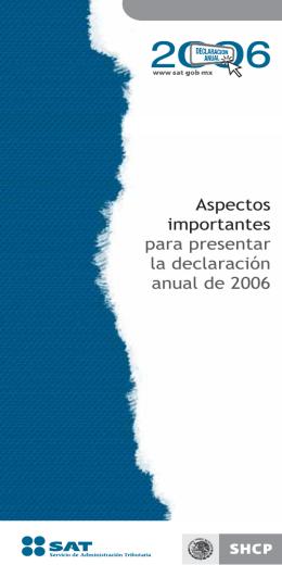 Aspectos importantes para presentar la declaración anual de 2006