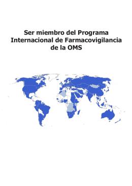 Ser miembro del Programa Internacional de Farmacovigilancia de la