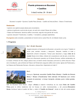 Puente primavera en Bucarest + Castillos