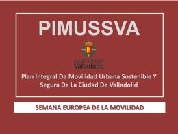 Presentación PIMUSSVA. Semana de la Movilidad