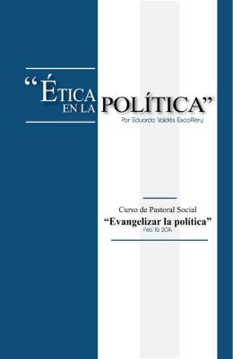 """""""Ética en la Política"""" por Eduardo Valdés Escoffery"""
