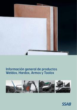 Información general de productos Weldox, Hardox, Armox y Toolox
