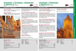Madrid, Cáceres, Córdoba y Sevilla
