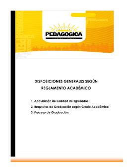 DISPOSICIONES GENERALES SEGÚN REGLAMENTO ACADÉMICO
