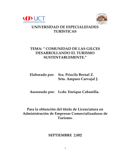 """"""" COMUNIDAD DE LAS GILCES DESARROLLANDO EL TURISMO"""