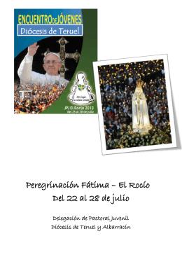 Peregrinación Fátima – El Rocío Del 22 al 28 de julio