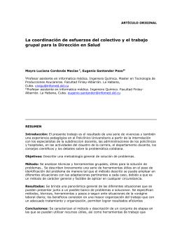 La coordinación de esfuerzos del colectivo y el trabajo grupal para