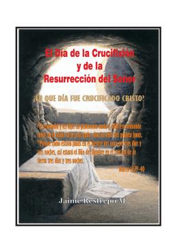 libro El Dia De La Crucifixion Y Resurreccion Del Senor
