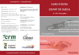 CURS D`ESTIU CIUTAT DE SUECA Carlos Malonda Juan Carlos