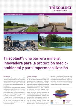 Trisoplast®: una barrera mineral innovadora para la protección