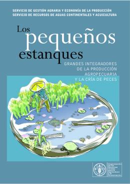 Los pequeños estanques: Grandes integradores de la producción