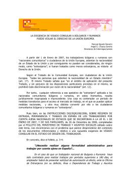 La exigencia de visado consular a búlgaros y rumanos puede violar