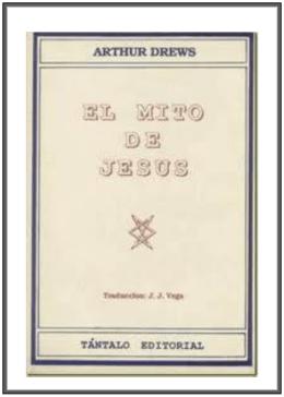 Arthur Drewws - El mito de Jesús - pág. 1