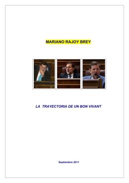 Mariano Rajoy, la trayectoria de un bon vivant