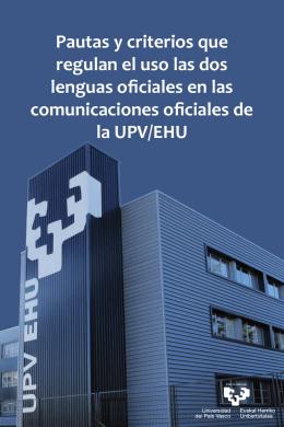 Pautas y criterios que regulan el uso de las dos lenguas en