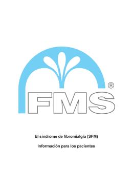 El síndrome de fibromialgia (SFM) Información para - fms