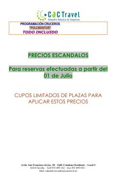 PRECIOS ESCANDALOS Para reservas efectuadas a partir del 01