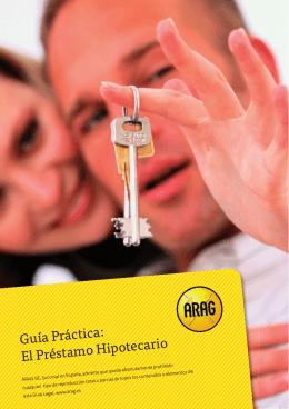 Guía Práctica: El Préstamo Hipotecario