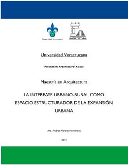 Universidad Veracruzana Maestría en Arquitectura LA INTERFASE
