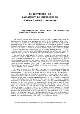el conflicto de pasiones y de intereses en tacna y arica (1922