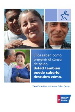 Ellos saben cómo prevenir al cáncer del colon