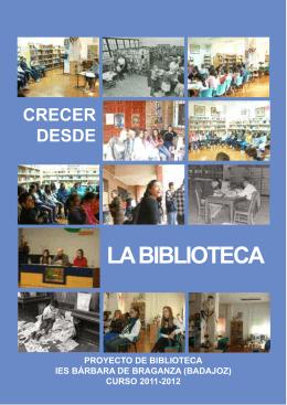 Proyecto Biblioteca IES Bárbara de Braganza 2011