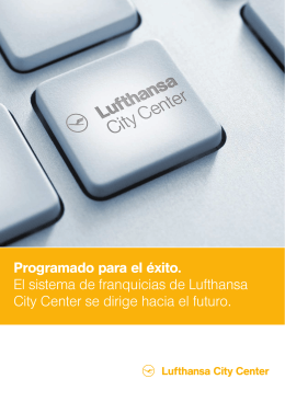 Programado para el éxito. El sistema de franquicias de Lufthansa