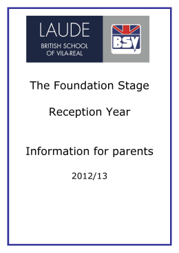 The Foundation Stage Reception Year Information for parents
