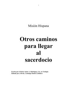 Otros caminos para llegar al sacerdocio en el ministerio hispano
