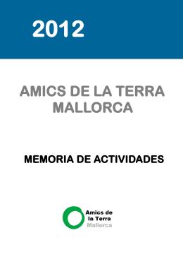 Memoria 2012 Amics de la Terra Mallorca