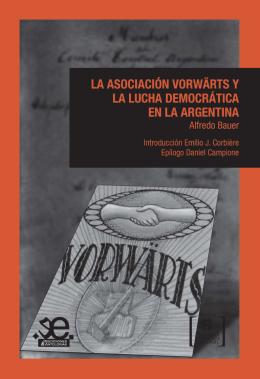 La Asociación Vorwärts y la lucha democrática en la