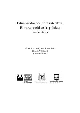 Patrimonialización de la naturaleza. El marco social de