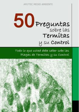 50 preguntas sobre las termitas y su control