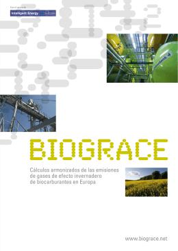 www.biograce.net Cálculos armonizados de las emisiones de gases