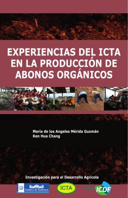 experiencias del icta en la producción de abonos orgánicos