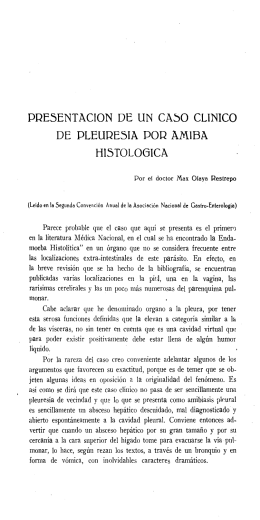pre5entacion de un caso clinico de pleure5ia por amiba hi5tol06ica