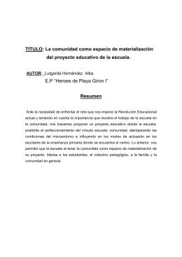 TITULO: La comunidad como espacio de materialización del