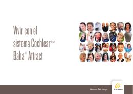 Vivir con el sistema Cochlear™ Baha® Attract
