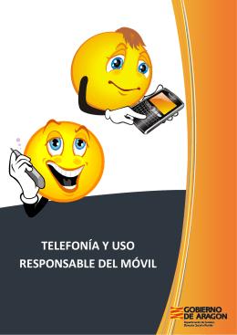 TELEFONÍA Y USO RESPONSABLE DEL MÓVIL