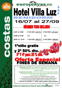 16/07 al 15/08 1 NOCHE: 133.75 € 2 NOCHES