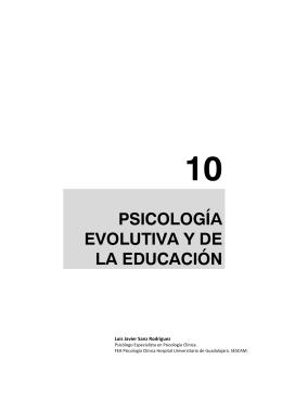 10 PSICOLOGÍA EVOLUTIVA Y DE LA EDUCACIÓN