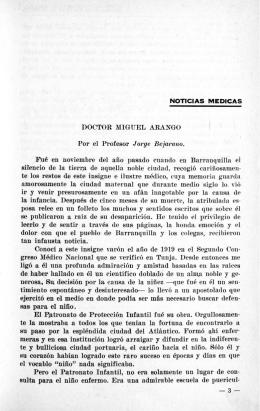 MIGUEL ARANGO POl` el Profesor Jorge Bejartmo, F,ue en