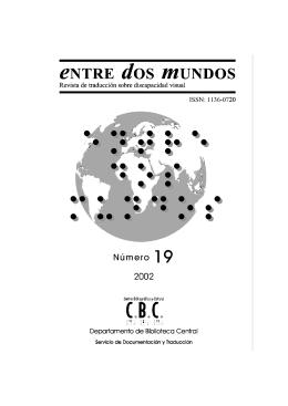El braille: Origen, aceptación y difusión