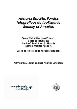 Atesorar España. Fondos fotográficos de la Hispanic Society of